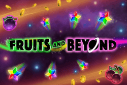 Fruits and Beyond - Online Slot - Cashmo